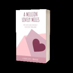 A Million Lovely Miles