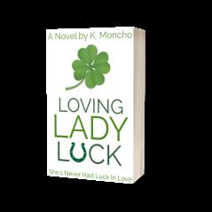 Loving Lady Luck